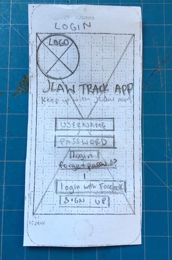 JLaw Track App, Wireframe sketch, Jade Johnson, Sister Circuit, UX/UI Designer